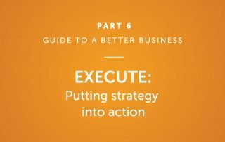 Execute: Putting strategy into action